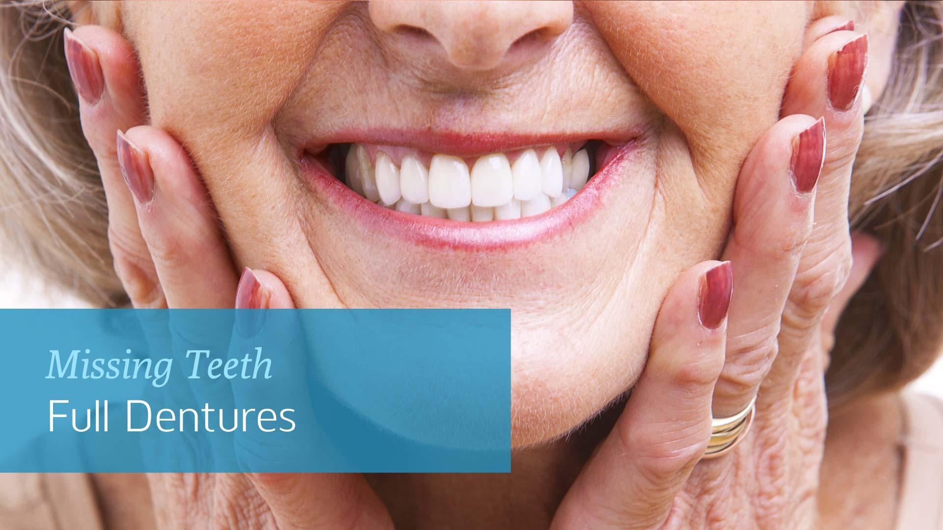 Missing Teeth: Full Dentures